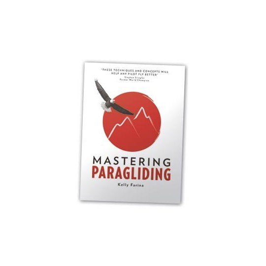 Mastering Paragliding CROSS COUNTRY