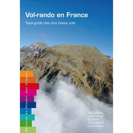Vol-rando en France EDITION DU CHEMIN DES CRETES